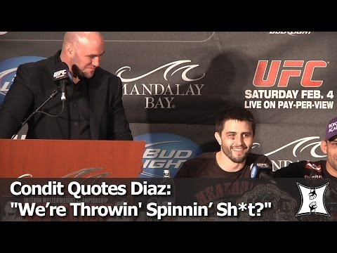 """UFC's Condit Drops Diaz's Famous """"We're Throwin' Spinning Sh*t Now?"""" Quote For The 1st Time"""