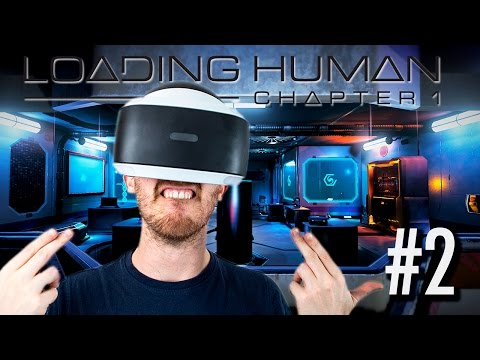 FLIRTING IN VR! | Loading Human #2 - Playstation VR Gameplay