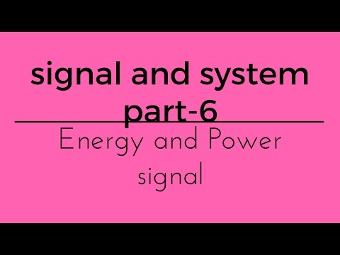 signal and system part 6 energy and power signal