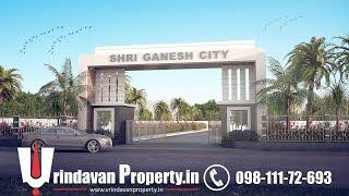 Shri Ganesh City, MVDA Approved Villa in Vrindavan, M: +91 9811172693