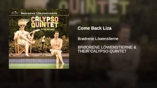 Come Back Liza