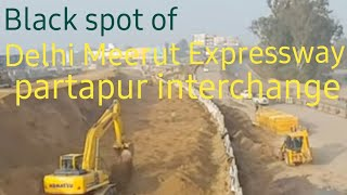 Black spot on Delhi Meerut expressway, partapur interchange