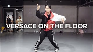 Versace On The Floor - Bruno Mars / Eunho Kim Choreography