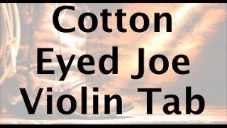 Learn Cotton Eyed Joe on Violin - How to Play Tutorial