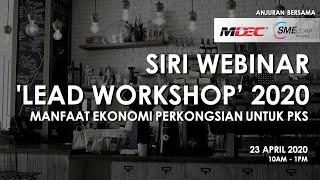 Download SIRI WEBINAR LEAD WORKSHOP ANJURAN BERSAMA MDEC & SME Corp (23 April 2020) RAKAMAN WebinarJam