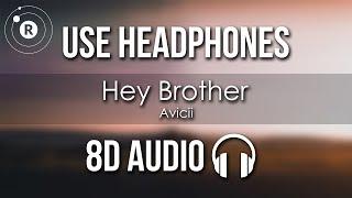 Avicii - Hey Brother (8D AUDIO)