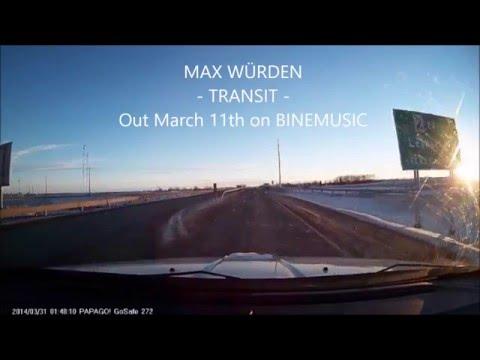 MAX WÜRDEN - TRANSIT - Album Teaser