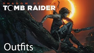 Shadow of the Tomb Raider All Outfits Except Lara Croft Edition