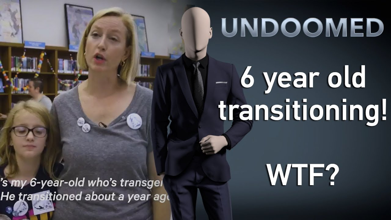 6 year old transitioning? WTF?!