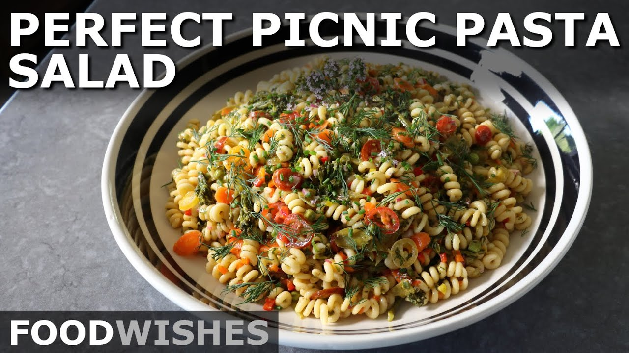 The Perfect Picnic Pasta Salad - Food Wishes