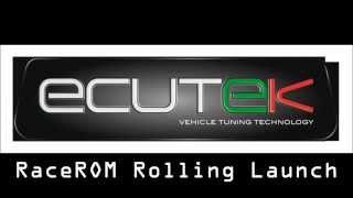 ecutek rolling launch