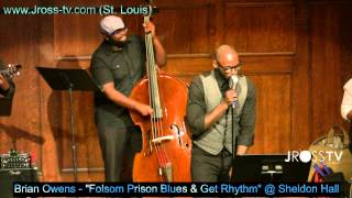 James Ross @ Brian Owens - Folsom Prison Blues & Get Rhythm - www.Jross-tv.com