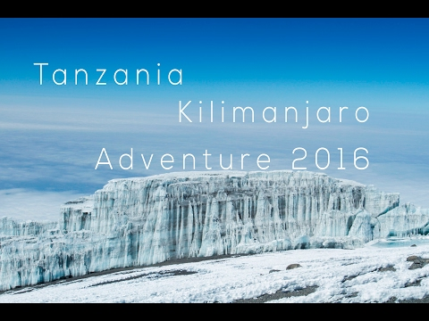 Kilimanjaro Climbing Adventure Summer 2016, Hiking To The Roof Of Africa
