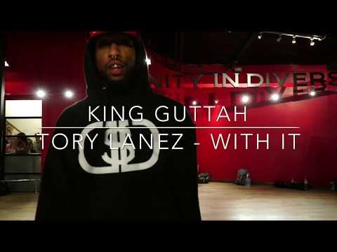 Tory Lanez - With It | @King_Guttah Choreography