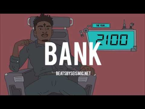 🔥 [FREE DL] 21 Savage x Future Type Beat - Bank (@BeatsBySeismic)