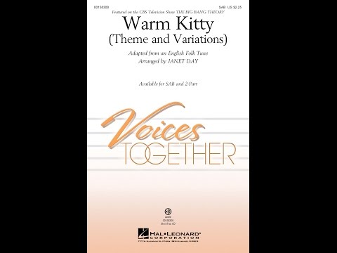 Warm Kitty SAB  Arranged  Janet Day