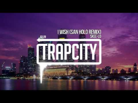 Skee Lo- I Wish  Trap remix