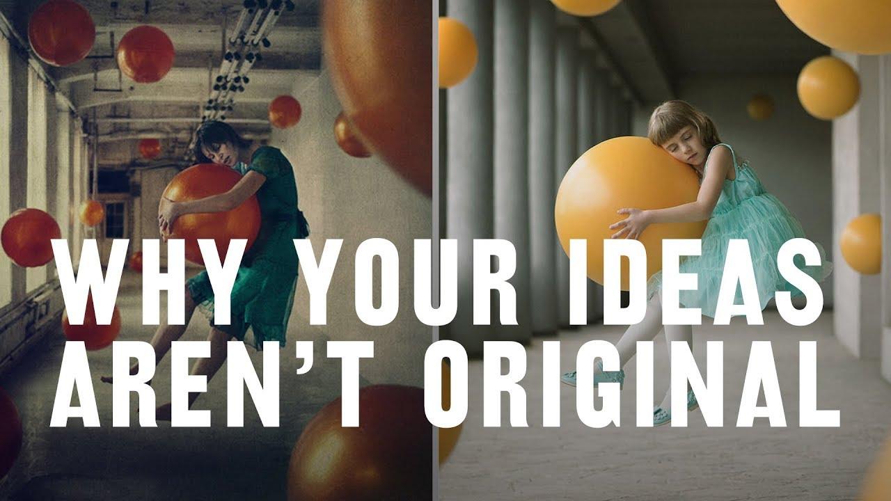 Výsledek obrázku pro Why YOUR IDEA'S NOT ORIGINAL