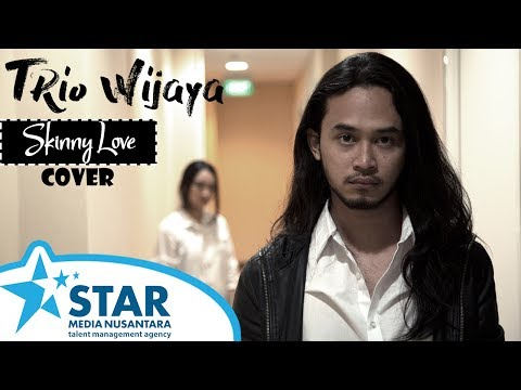 Skinny Love - Birdy (Cover by Trio Wijaya)