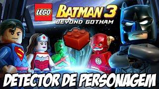 Lego Batman 3 - Detector de PERSONAGENS, agora eu acho todo mundo