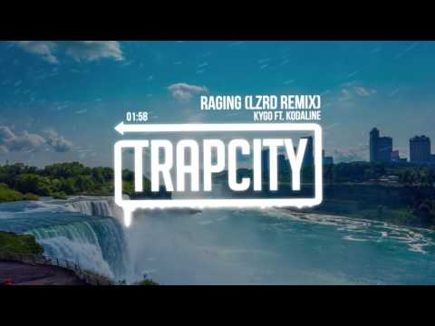 Kygo ft. Kodaline - Raging LZRD Remix