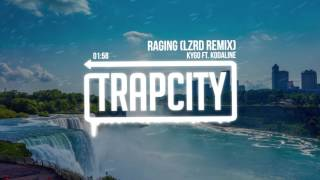 Kygo ft. Kodaline - Raging (LZRD Remix)