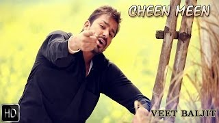 Cheen Meen | Veet Baljit | Reel Purani Reejh | Full Official Music Video