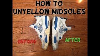 How To Unyellow/Whiten Jordan Midsoles