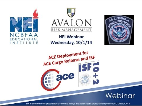 NEI Webinar | October 1, 2014 -  ACE Deployment for ACE Cargo Release and ISF