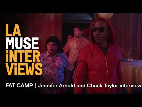FAT CAMP | Chuck Hayward & Jennifer Arnold interview | LA Muse 2017