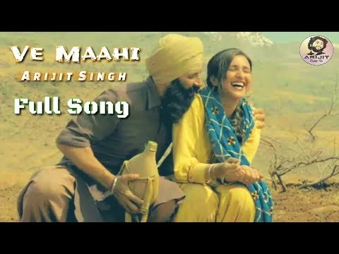 Arijit Singh | Ve Maahi | Asees Kaur | Kesari Movie | Full Song | 2019