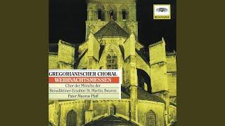Traditional: Gregorianischer Choral: Erste Weihnachtsmesse - Communio: In splendoribus, c. v....
