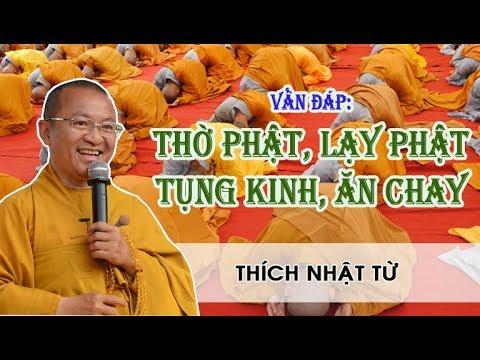 Bài 04: Vấn đáp: Thờ Phật, lạy Phật, tụng Kinh, ăn chay (17/05/2011)