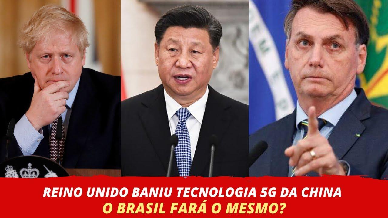 POR QUE O REINO UNIDO BANIU 5G DA CHINA? O BRASIL FARÁ O MESMO?