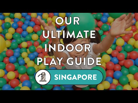 Our Favourite Indoor Play In Singapore For Babies, Toddlers And Big Kids