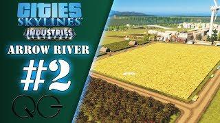 Exploitation agricole - Ep.2 - Arrow River | Cities Skylines : Industries | FR