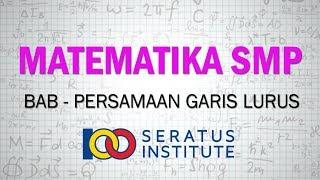 Persamaan Garis Lurus  Contoh Soal - Membuat Persamaan Garis Lurus  Matematika Kelas 8