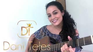 Baixar Meu Abrigo - Melim - Dani Teles (cover)