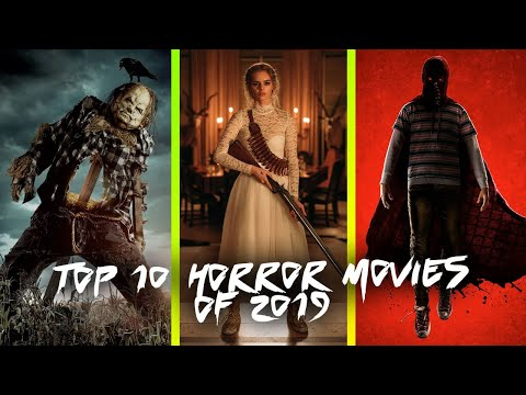 Top 10 Best Horror Movies of 2019
