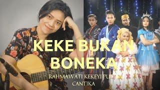 KEKE BUKAN BONEKA - KEKEYI | ACCOUSTIC VERSION (LIVE COVER) REGGAE VERSION