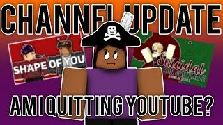 CHANNEL UPDATE: Am I quitting? Suicidal? Music videos?