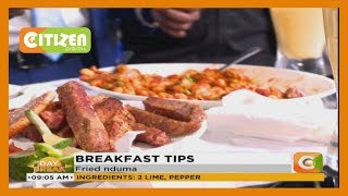 BREAKFAST TIPS | Pan seared fish fillet, fried nduma and mango and banana smoothie