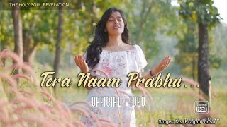 Tera Naam Prabhu | Official Video | New Christian Song 2020 | TheHolySoulRevelation | Pragati Vaish