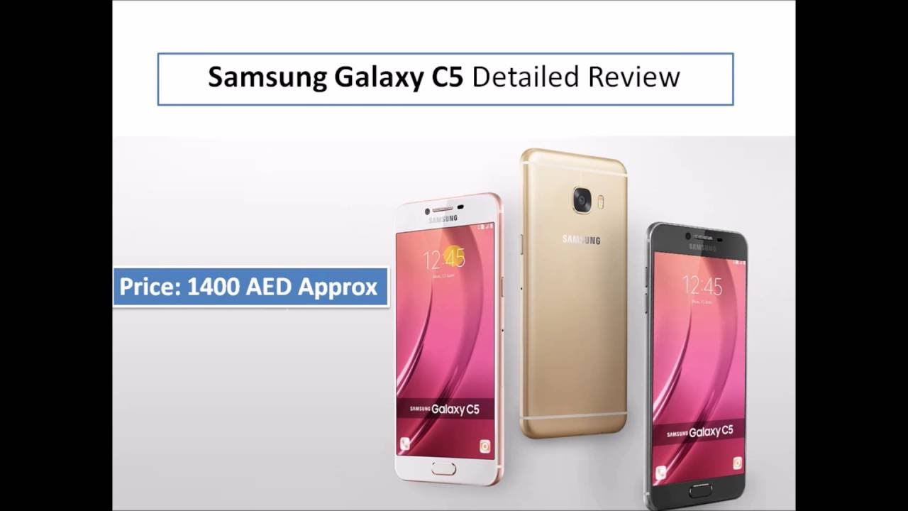 Samsung Galaxy C5 Detailed Review and Price in Dubai, UAE