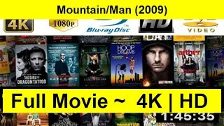 Mountain/Man Full Length