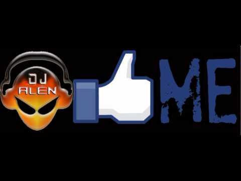 Facebook - Internet Friends Mega Dj Alen (mix)