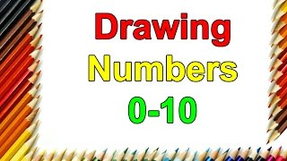 Learn How To Draw By Numbers 0 To 10 Step By Step For Kids  Learn Colors  Drawing Numbers Tutorial