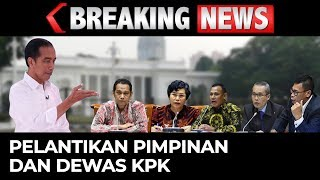BREAKING NEWS – Presiden Lantik Pimpinan dan Dewan Pengawas KPK