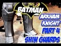 Batman Arkham Knight Armor How to DiY  Costume Cosplay Part 4