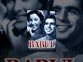 Babul [1950] - Dilip Kumar - Nargis - Amar - A.Shah - Bollywood Full Movie - Best Hindi Movies